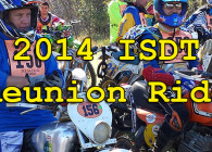 2014 ISDE/ ISDT Reunion Ride